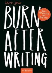 Burn After Writing. Meine Geheimnisse und Abgründe