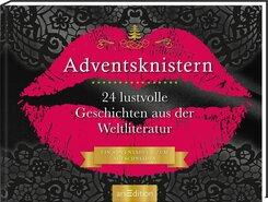 Adventsknistern. 24 lustvolle Geschichten aus der Weltliteratur