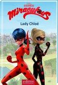 Miraculous - Lady Chloé