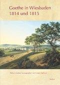 Goethe in Wiesbaden 1814 und 1815, 3 Bde.