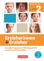 Erzieherinnen + Erzieher - Neubearbeitung 2020: Erzieherinnen + Erzieher - Neubearbeitung - Band 2 - Bd.2