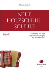 Neue Holzschuh-Schule - Bd.1