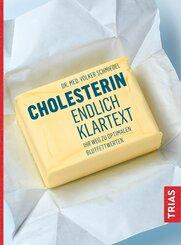 Cholesterin - endlich Klartext