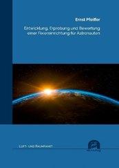Entwicklung, Erprobung und Bewertung einer Fixiereinrichtung für Astronauten