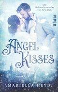 Angel Kisses: Das Weihnachtswunder von New York