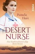 Desert Nurse - Eine Krankenschwester folgt ihrem Herzen
