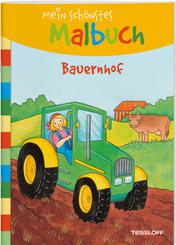 Mein schönstes Malbuch: Bauernhof