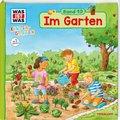 Was ist was Kindergarten: Im Garten
