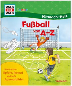 Fußball von A bis Z, Mitmach-Heft