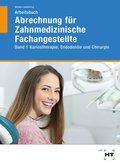 Arbeitsbuch Abrechnung für Zahnmedizinische Fachangestellte - Bd.1