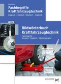 Bildwörterbuch Kraftfahrzeugtechnik - Fachbegriffe Kraftfahrzeugtechnik, 2 Bde.