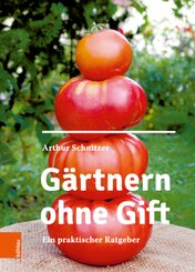 Gärtnern ohne Gift