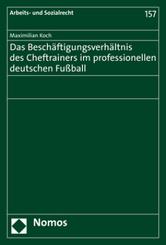 Das Beschäftigungsverhältnis des Cheftrainers im professionellen deutschen Fußball