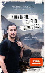 In den Iran. Zu Fuß. Ohne Pass.