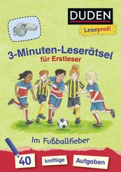 3-Minuten-Leserätsel für Erstleser: Im Fußballfieber