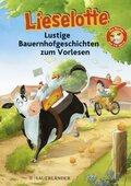 Lieselotte, Lustige Bauernhofgeschichten zum Vorlesen