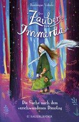Der Zauber von Immerda 1 - Die Suche nach dem verschwundenen Dienstag