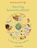 Geburtstag, Karneval & Lichterfest