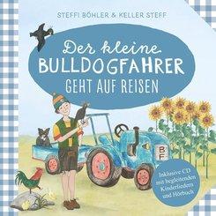 Der kleine Bulldogfahrer geht auf Reisen, m. Audio-CD