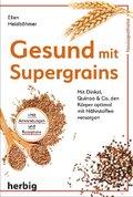 Gesund mit Supergrains