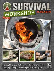 Survival Magazin Workshop - Bd.1