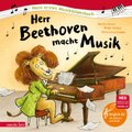 Herr Beethoven macht Musik, m. Audio-CD