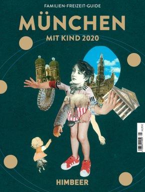Himbeer, München mit Kind 2020