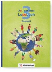 ABC der Tiere, Neubearbeitung 2016: 3. Schuljahr, Lesebuch Kompakt