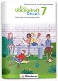 Das Übungsheft Deutsch: Das Übungsheft Deutsch 7