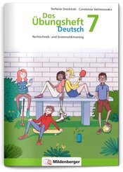 Das Übungsheft Deutsch: 7. Schuljahr, Übungsheft