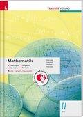 Mathematik IV HTL - Erklärungen, Aufgaben, Lösungen, Formeln, inkl. digitalem Zusatzpaket