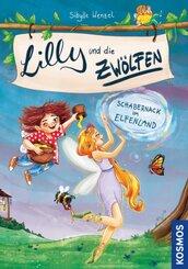 Lilly und die Zwölfen - Schabernack im Elfenland