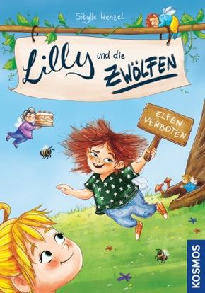 Lilly und die Zwölfen - Elfen verboten