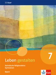 Leben gestalten, Ausgabe Bayern Gymnasium ab 2017: 7. Schuljahr, Schülerbuch