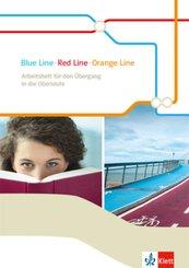 Orange Line. Ausgabe ab 2014: Blue Line - Red Line - Orange Line 6 - Arbeitsheft für den Übergang in die Oberstufe Klasse 10