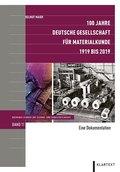 100 Jahre Deutsche Gesellschaft für Materialkunde