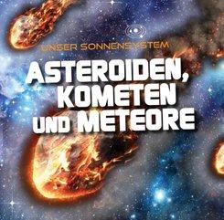 Asteroiden, Kometen und Meteore