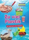Zu viel Plastik
