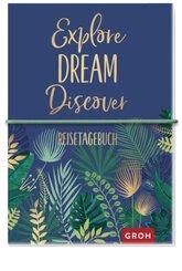 Reisetagebuch Explore Dream Discover