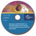 Lösungen und Materialien zu Wirtschaftslehre für das Sozial- und Gesundheitswissenschaftliche Gymnasium, CD-ROM
