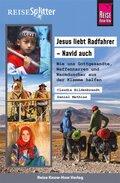 Reise Know-How ReiseSplitter Jesus liebt Radfahrer - Navid auch