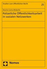 Polizeiliche Öffentlichkeitsarbeit in sozialen Netzwerken