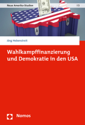 Wahlkampffinanzierung und Demokratie in den USA