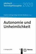 Autonomie und Unheimlichkeit