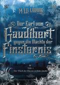 Der Earl von Gaudibert gegen die Mächte der Finsternis - Tl.1
