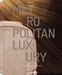 Metropolitan Luxury