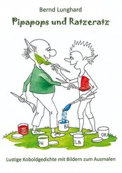 Pipapops und Ratzeratz