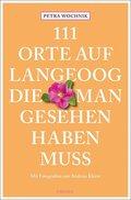 111 Orte auf Langeoog, die man gesehen haben muss