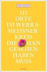 111 Orte im Werra-Meißner-Kreis, die man gesehen haben muss