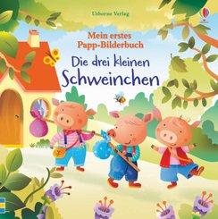 Mein erstes Papp-Bilderbuch: Die drei kleinen Schweinchen